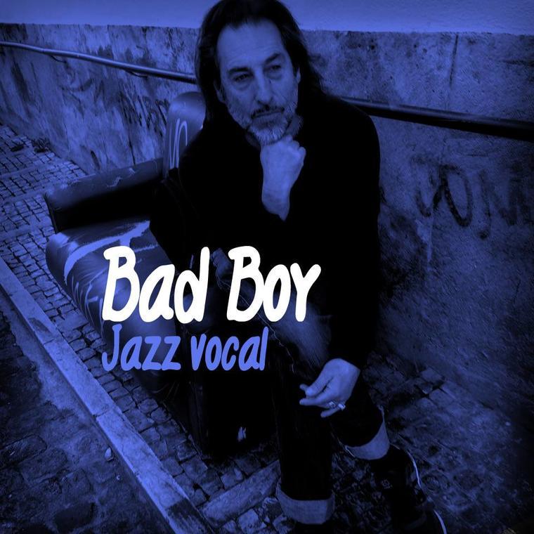Bad Boy Jazz vocal.jpg