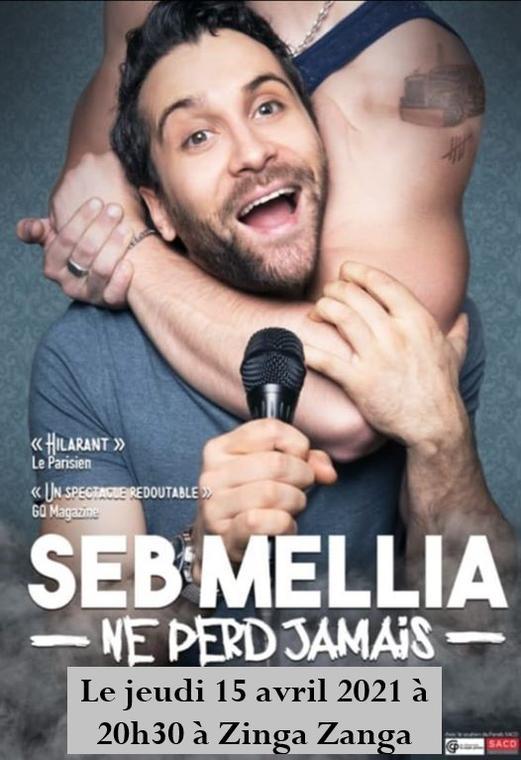 2021-04-15 Seb Mellia Zinga Zanga