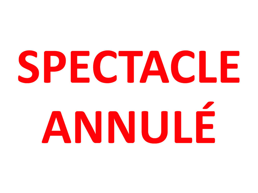 spectacle-annule