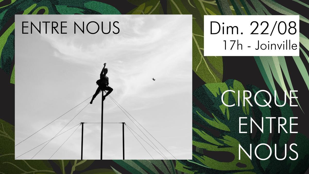 2021-08-25 - Cirque entre nous