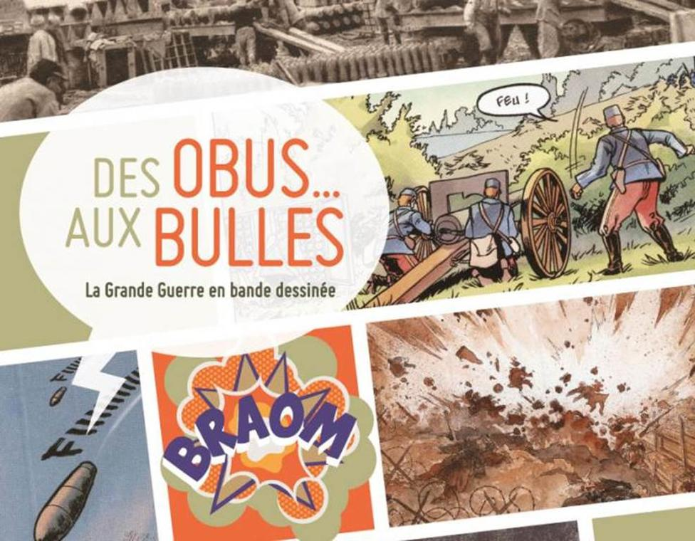"""Exposition """"Des obus aux bulles"""""""