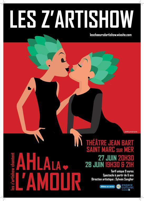 Les Z'artishow chantent «Ah la la l'amour» les 27 et 28 juin