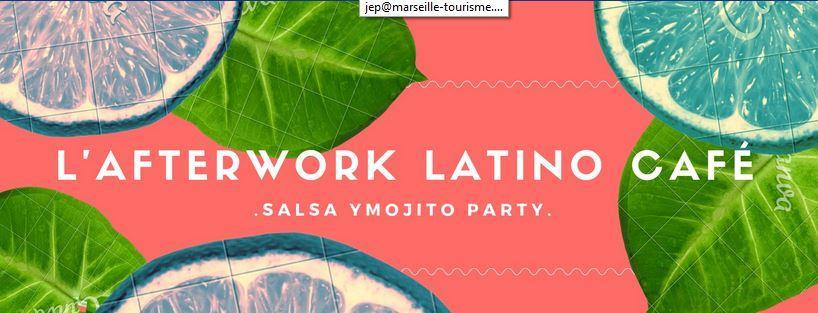 L'Afterwork Latino Café Marseille