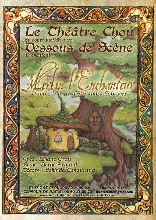 Théâtre jeune Public - théâre chou : Merlin l'Enchanteur