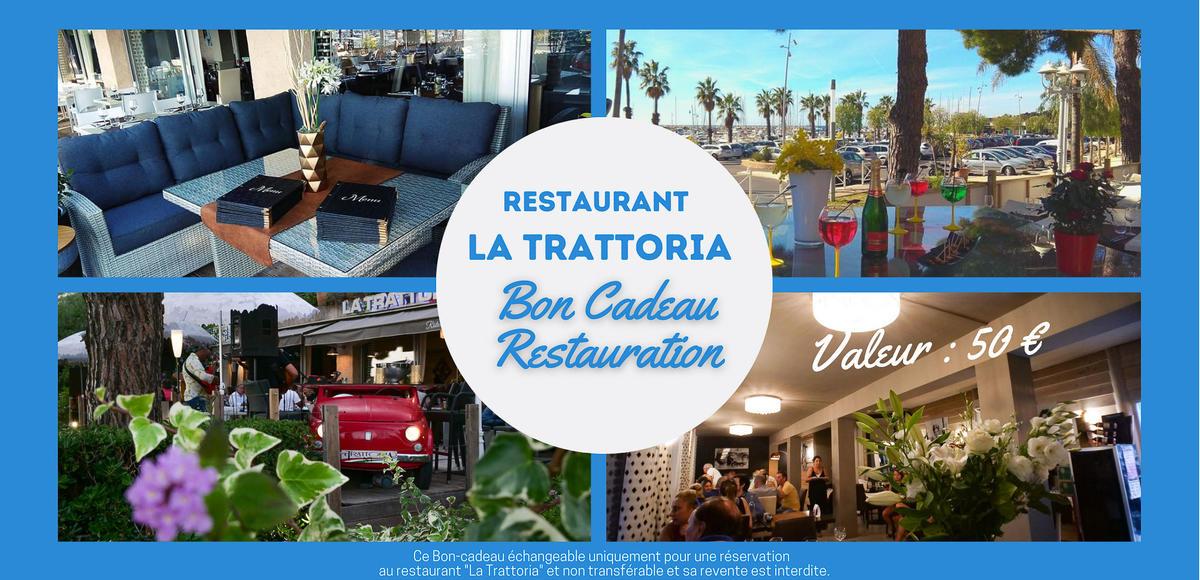 Bon cadeau - Restauration La Trattoria : valeur 50€