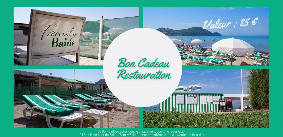 Bon cadeau - Restauration Family Bains : valeur 25€