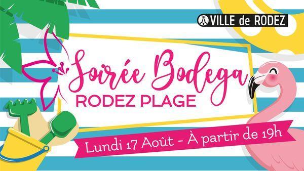 Les soirées Rodez Plage : Bodéga