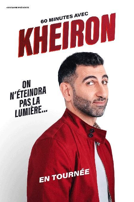 Spectacle : Kheiron