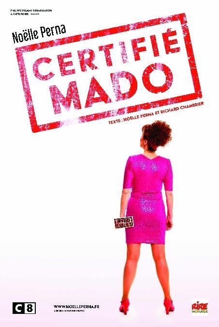 "Noelle Perna ""Certifié Mado"""