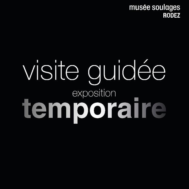 "VISITE ""COMPLETE : COLLECTION SOULAGES + ARCHITECTURE"" (copie)"
