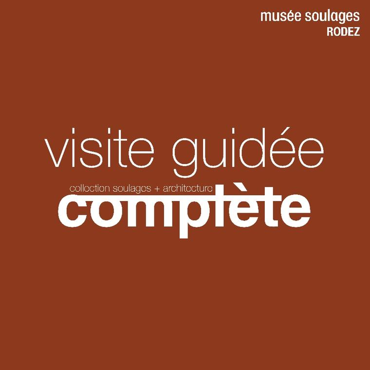 VISITE COLLECTION MUSEE SOULAGES (copie)