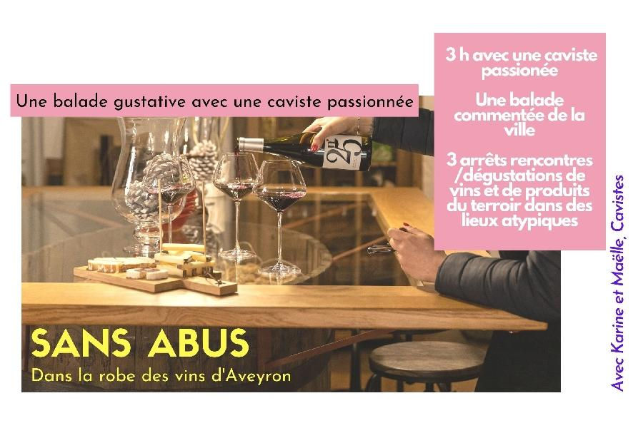Sans abus - Balade gustative dans la robe des vins d'Aveyron