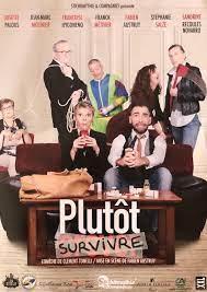 """Théâtre : """"Plutôt Survivre"""""""