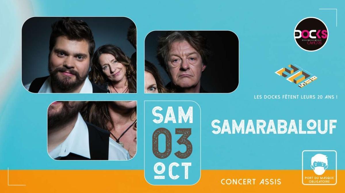 @Les Docks - Samarabalouf