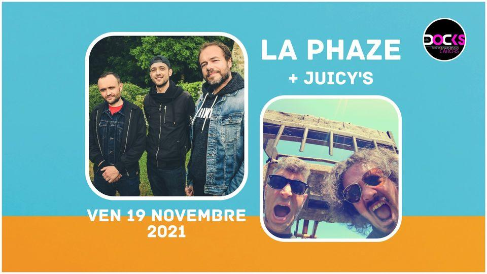 La Phaze et Juicy's