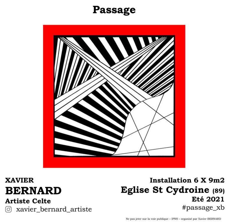 """INSTALLATION """"PASSAGE"""" EGLISE SAINT CYDROINE - XAVIER BERNARD ARTISTE CELTE"""