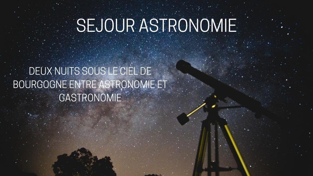 SEJOUR ASTRONOMIE