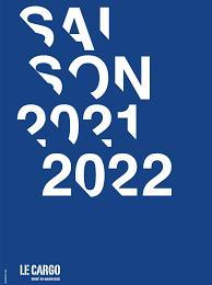 Le Cargo saison 2021-2022