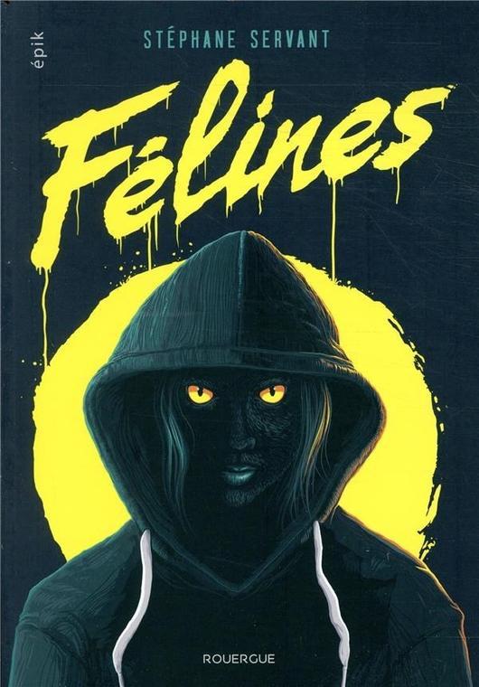«Félines» de Stéphane Servant