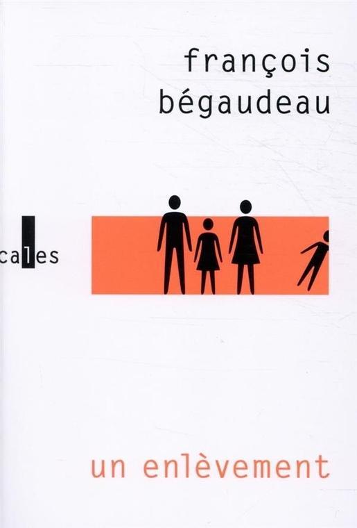 «Un enlèvement», François Bégaudeau
