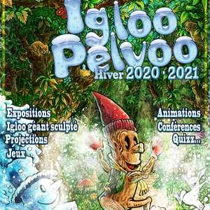 Igloo Pelvoo Saison 8