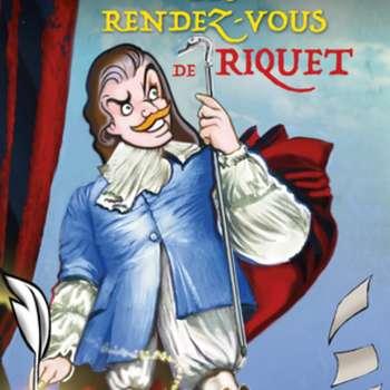 LES RENDEZ-VOUS DE RIQUET - ATELIER THEATRE