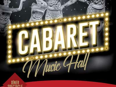 DÎNER-SPECTACLE : CABARET MUSIC HALL