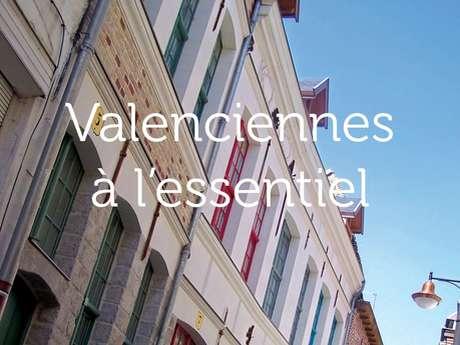 Valenciennes à l'essentiel
