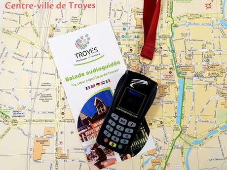 "GB : audio guided tour ""the historical heart of Troyes"""