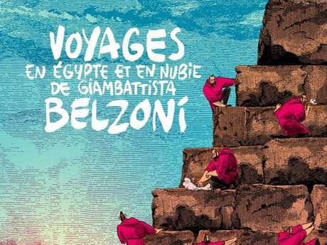 Exposition «Voyage en Egypte et en Nubie de Giambattista BELZONI »