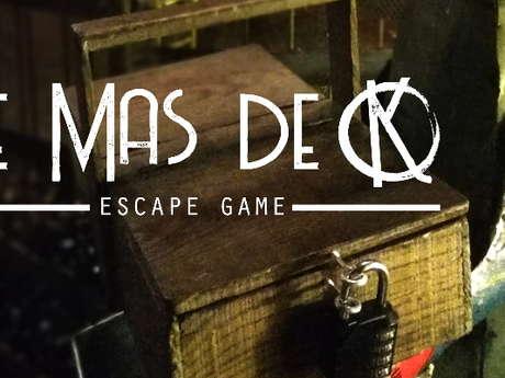 LE MAS DE K - ESCAPE GAME