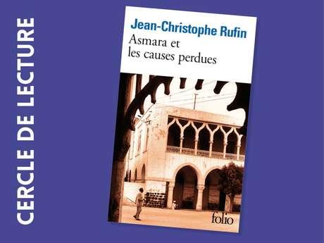 Cercle de lecture : Jean-Christophe Rufin