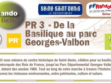PR3 : DE LA BASILIQUE DE SAINT-DENIS AU PARC GEORGES VALBON