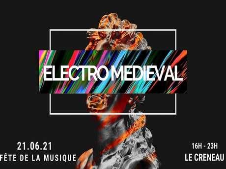 ELECTRO MEDIEVAL - LE CRENEAU