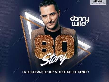 Soirée années 80 - Danny Wild