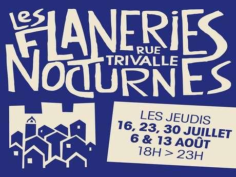 LES FLANERIES NOCTURNES DE LA TRIVALLE