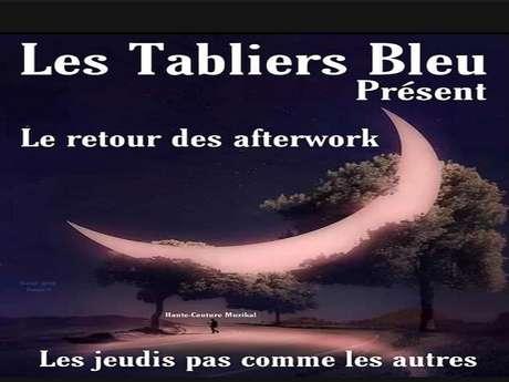 L'AFTERWORK DES TABLIERS BLEUS