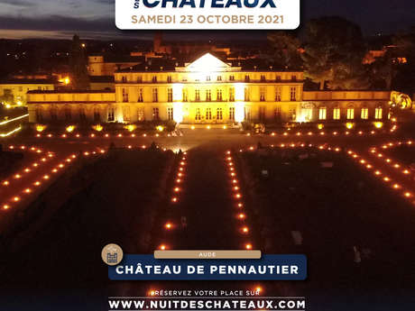 LA NUIT DES CHATEAUX - PENNAUTIER