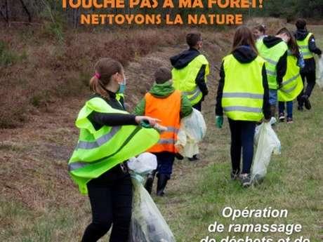 """Opération """"Touche pas à ma forêt"""" - Nettoyons la nature"""