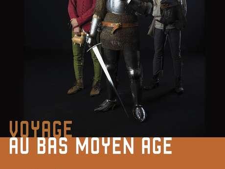 VOYAGE AU BAS MOYEN-AGE