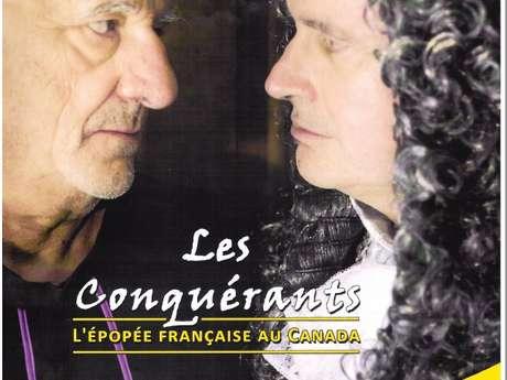 Les Conquérants - L'épopée française au Canada
