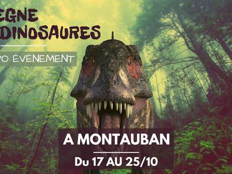 Exhibition - The reign of the dinosaurs