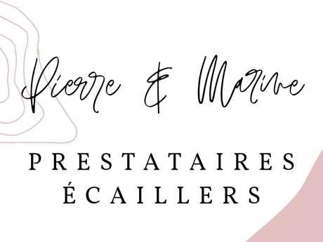 Pierre & Marine - PRESTATION ÉCAILLER