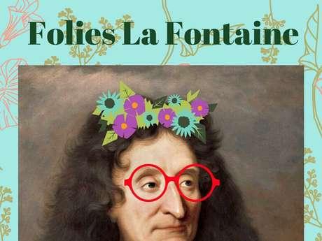 Spectacle Folies La Fontaine! (confirmé)
