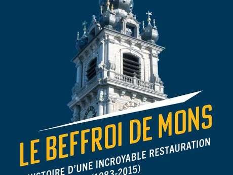 Het Belfort van Bergen, het verhaal van een ongelooflijke transformatie