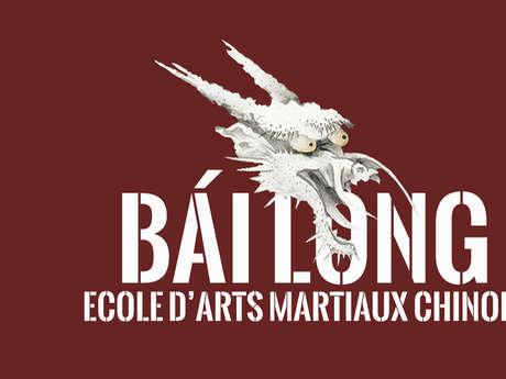 Ecole Bái Lóng - Arts martiaux chinois