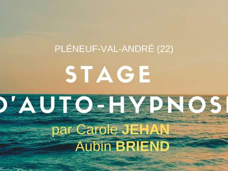 Stage d'Auto-Hypnose