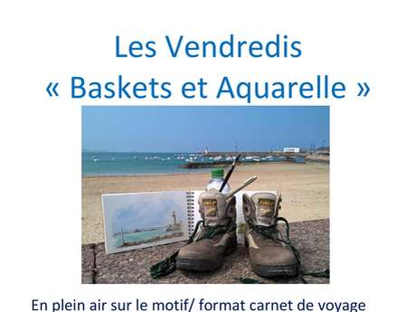 Les vendredis baskets et aquarelle