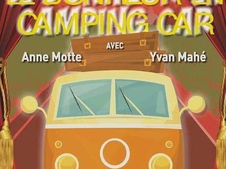 Théâtre : Le bonheur en camping car