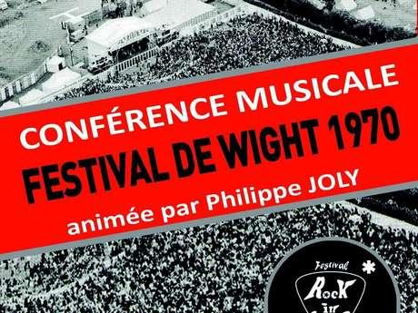Conférence - Festival de l'Ile de Wight
